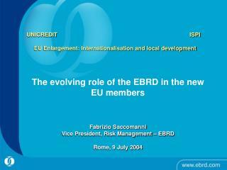 UNICREDIT                 ISPI   EU Enlargement: Internationalisation and local development