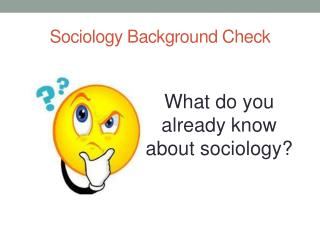 Sociology Background Check