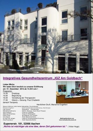 """Integratives Gesundheitszentrum """"IGZ Am Goldbach"""" Lieber Micha"""