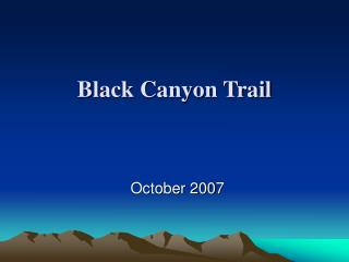 Black Canyon Trail