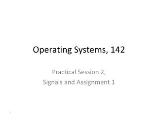 Operating Systems ,  142