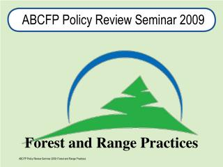 ABCFP Policy Review Seminar 2009
