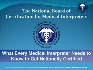 The National Board of  Certification for Medical Interpreters
