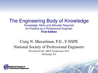 Craig N. Musselman, P.E., F.NSPE National Society of Professional Engineers