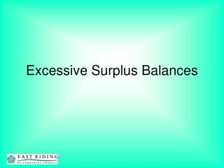 Excessive Surplus Balances