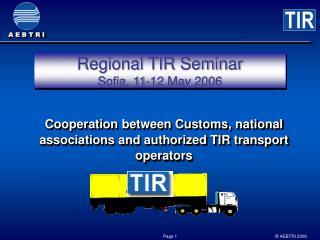 Regional TIR Seminar Sofia, 11-12 May 2006