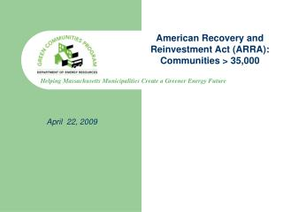 American Recovery and Reinvestment Act (ARRA):   Communities > 35,000