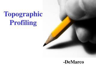 Topographic Profiling