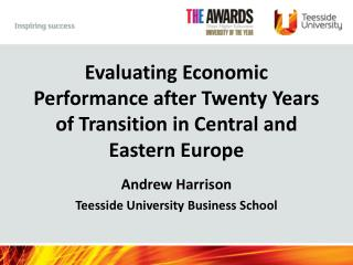 Evaluating Economic Performance after Twenty Years of Transition in Central and Eastern Europe