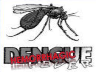 HEMORRHAGIC