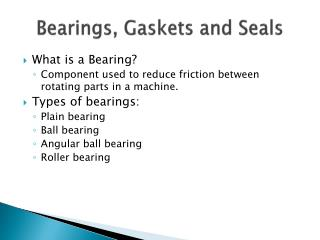 Bearings, Gaskets and Seals