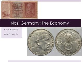 Nazi Germany: The Economy