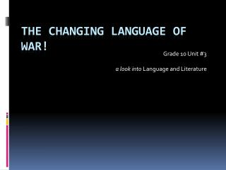 The Changing Language of WAR!