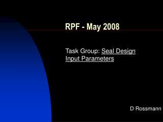RPF - May 2008