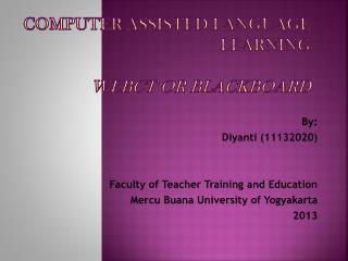 Computer Assisted Language Learning WebCT or blackboard