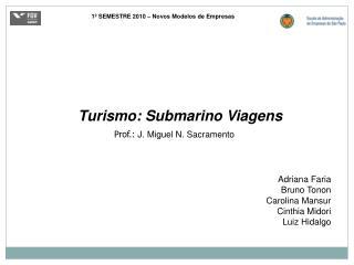 Turismo: Submarino Viagens