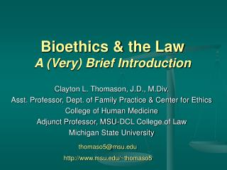 Bioethics  the Law A Very Brief Introduction