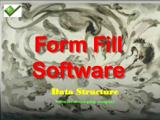 Form Fill Software