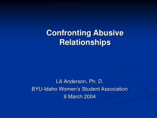 Confronting Abusive Relationships