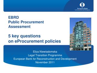Eliza Niewiadomska  Legal Transition Programme European Bank for Reconstruction and Development