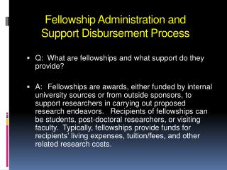 Fellowship Administration and Support Disbursement Process