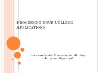 Processing Your College Applications