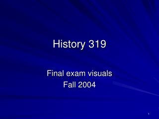 History 319