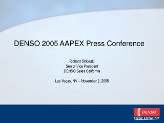 DENSO 2005 AAPEX Press Conference