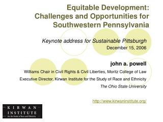 Equitable Development:  Challenges and Opportunities for Southwestern Pennsylvania