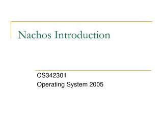 Nachos Introduction