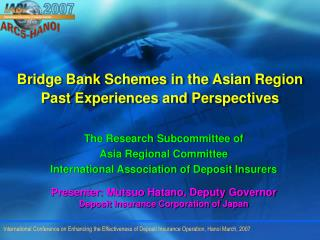 Bridge Bank Schemes in the Asian Region Past Experiences and Perspectives