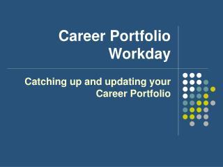 Career Portfolio Workday