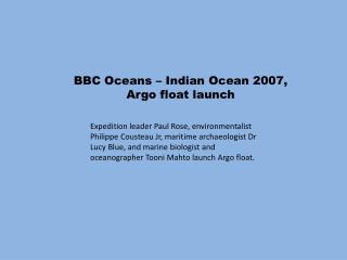 BBC Oceans  –  Indian Ocean 2007,  Argo float launch