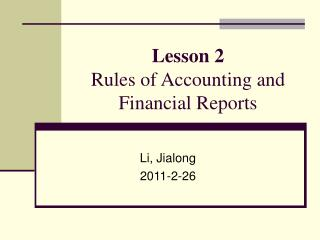 Lesson 2  Rules of Accounting and Financial Reports