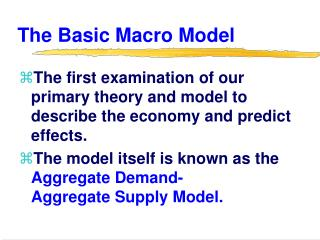 The Basic Macro Model