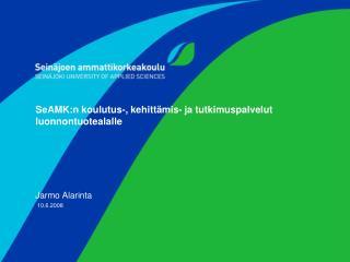 SeAMK:n koulutus-, kehittämis- ja tutkimuspalvelut luonnontuotealalle