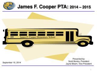 James F. Cooper PTA:  2014 – 2015