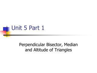 Unit 5 Part 1