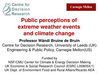 Public perceptions of  extreme weather events  and climate change