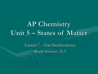 AP Chemistry Unit 5 – States of Matter