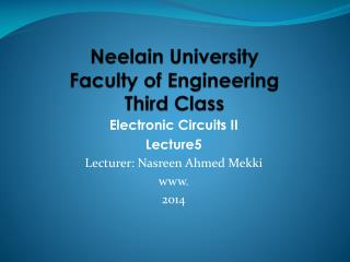 Neelain  University Faculty of Engineering Third Class