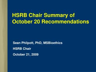 HSRB Chair Summary of October 20 Recommendations