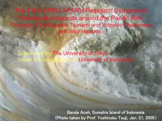 Sponsored by  The University of Tokyo , Under the cooperation of  University of Indonesia