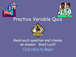 Practice Variable Quiz