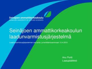 Anu Portti            Laatupäällikkö