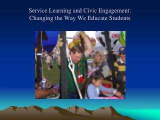 Service Learning and Civic Engagement: Changing the Way We Educate Students