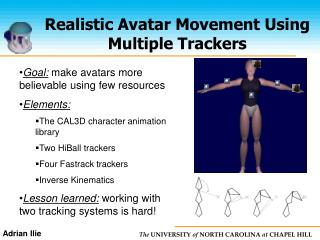 Realistic Avatar Movement Using Multiple Trackers