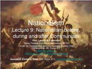 Nationalism Lecture 9: Nationalism before, during and after Communism