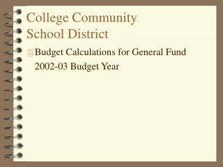 College Community  School District