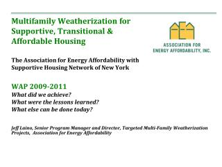 Multifamily Weatherization for  Supportive, Transitional &  Affordable Housing